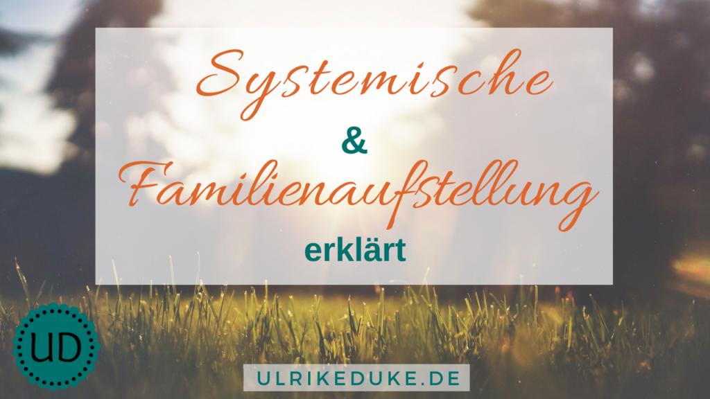 Diplom-Psychologin-Psychologe-74821-Mosbach-Familienaufstellung-Familienaufstellungen-systemische-Aufstellung-systemische-Familienaufstellung-Familienaufstellung-nach-Hellinger-Familienprobleme-B-1