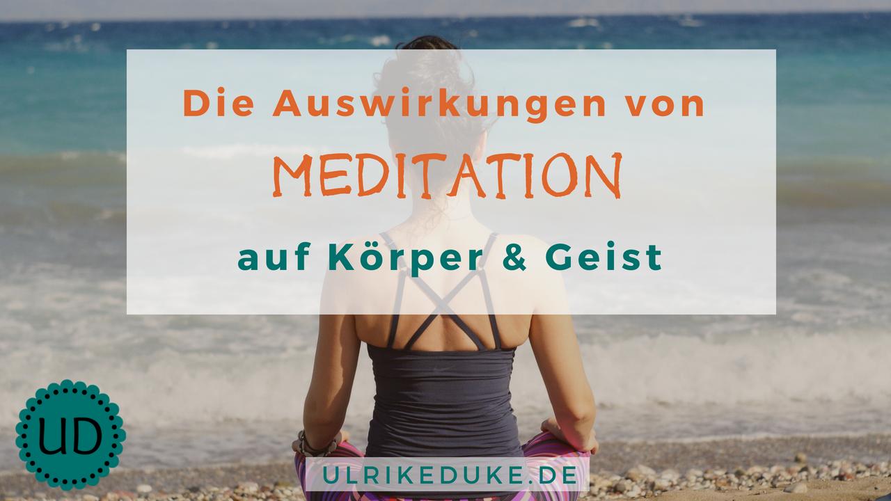 7 Wirkungen von Meditation auf Körper und Geist