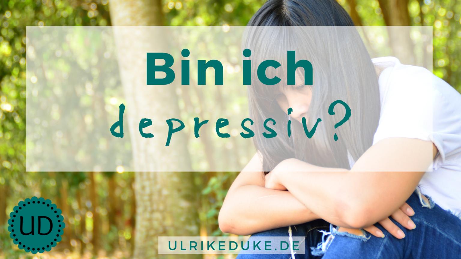 Diplom-Psychologin-Psychologe-74821-Mosbach-bin-ich-depressiv-Episoden-Depression-Ursache-Depressionen-Symptome-Wochenbettdepression-affektive-Störung-Depression-Selbsttest-Depression-Major-B-1