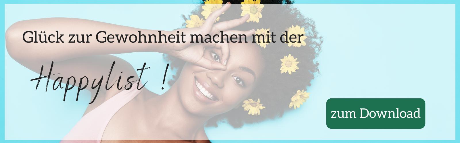 Glück-Liste-Erinnerungen-Reminder-Wege-zum-Glück-glücklich-glücklich-sein-ich-bin-glücklich-sei-glücklich-R-Happylist-Bild-Desktop