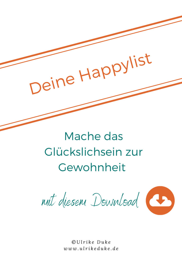 Deine Happylist aus der Ressourcenbibliothek von Dipl.-Psych. Ulrike Duke.pdf