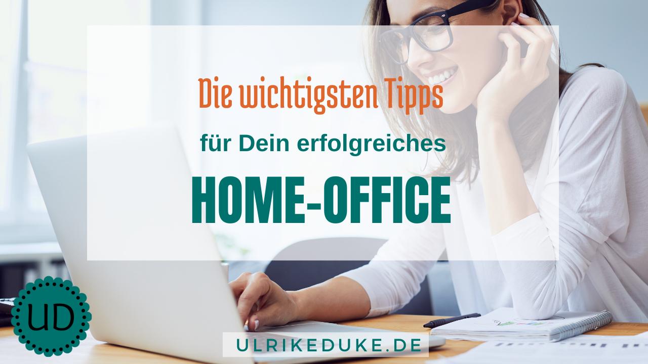 Erfolgreiches arbeiten im Home-Office