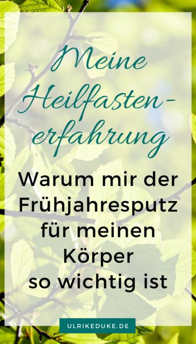 Heilfasten - Meine jährliche Fastenkur als Frühjahrsputz für meinen Körper 1