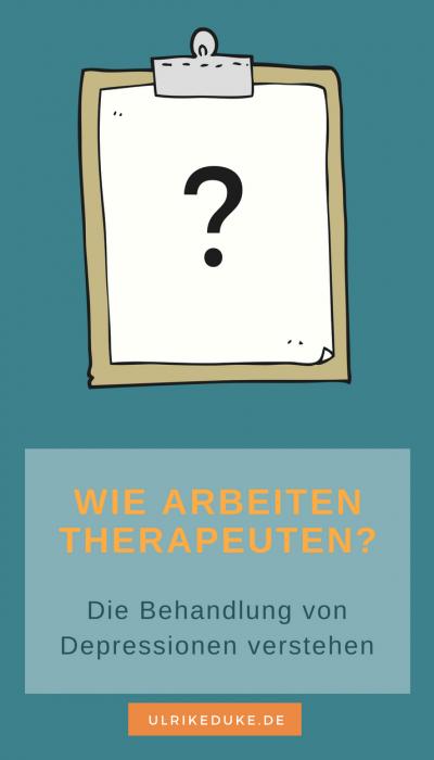 Wie arbeiten Therapeuten - Hilfe bei Depression - Behandlungsmethoden und Psychotherapie verstehen
